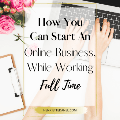 laptop with clipboard how you can start an online business while working full time