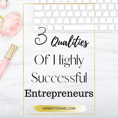 laptop with lip gloss and pink rose 3 qualities of highly successful entrepreneurs