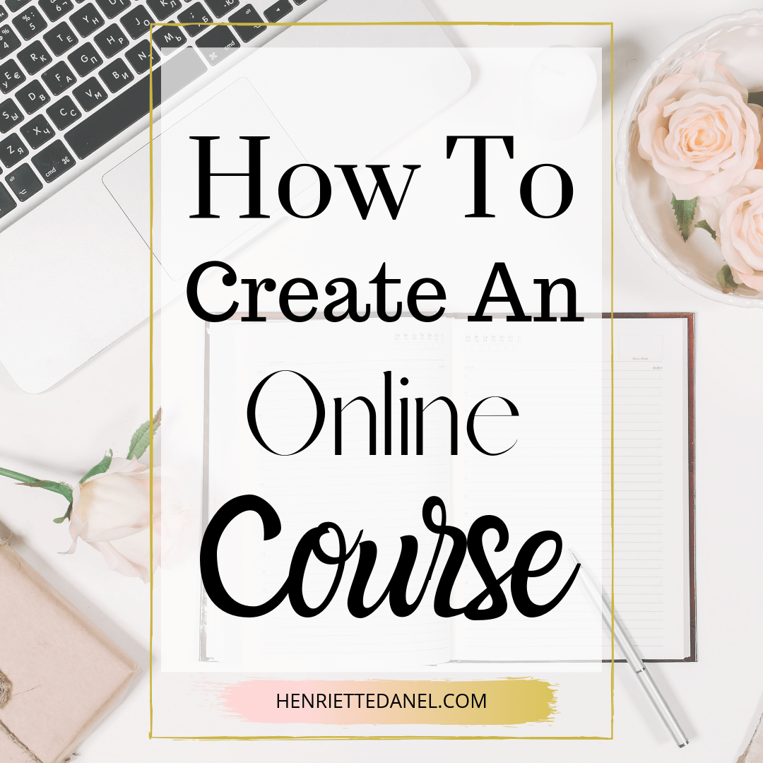 laptop with book and roses how to create an online course