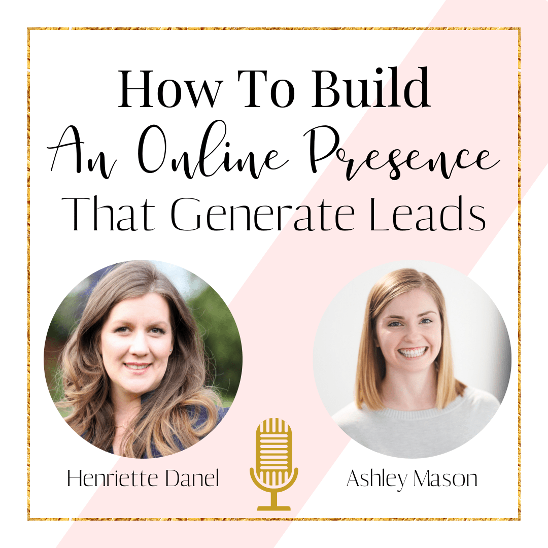 how to build an online presence that generate leads