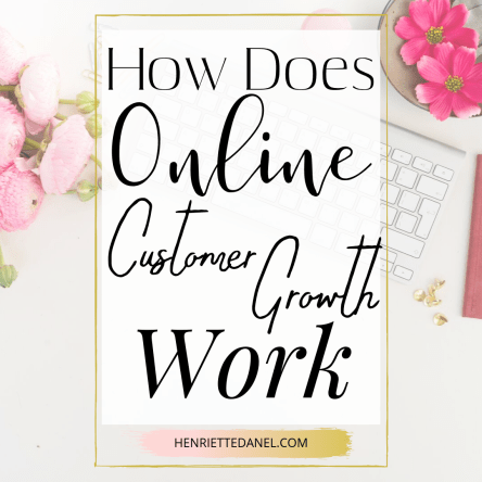 how does online customer growth work