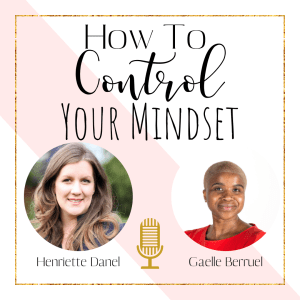 how to control your mindset