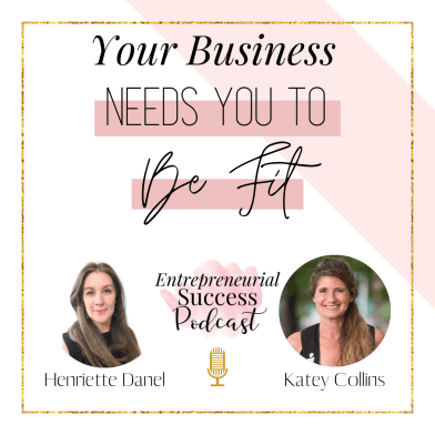 your business needs you to be fit
