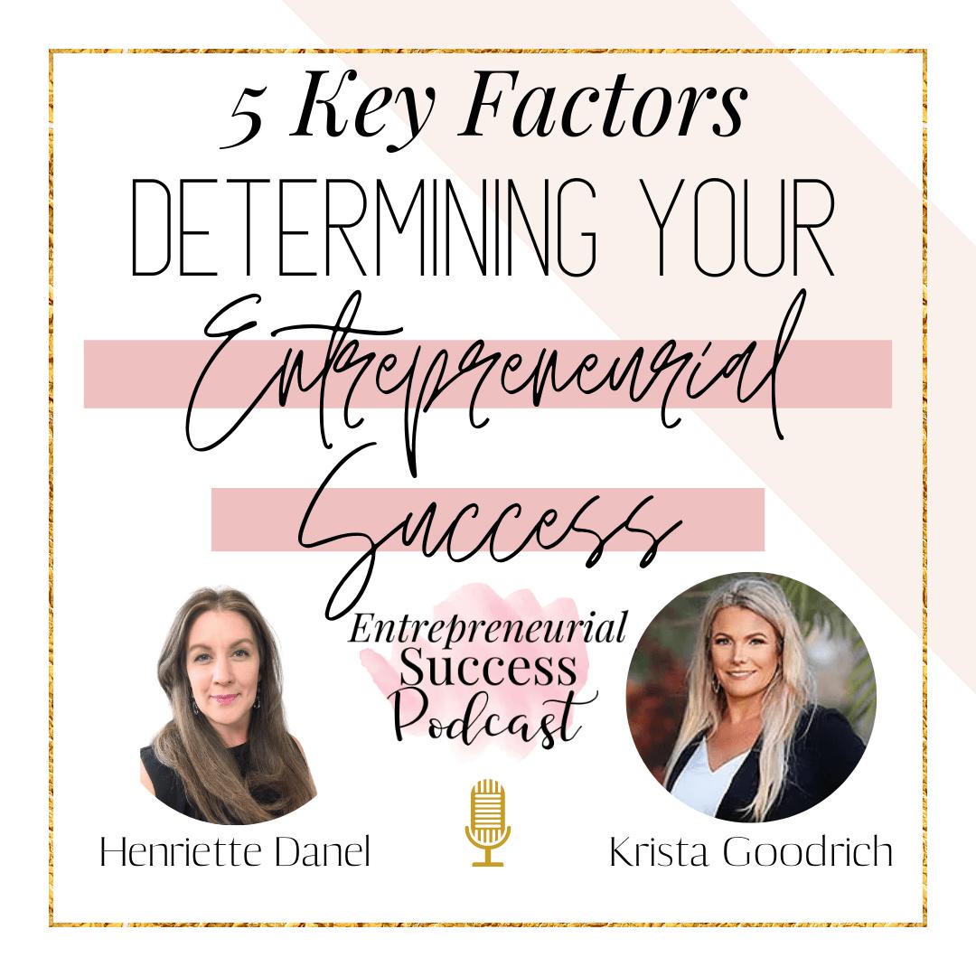 5 key factors determining your entrepreneurial success