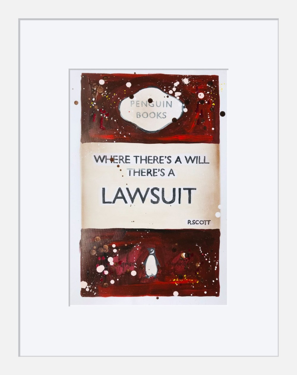 Where There's a Will There's a Lawsuit Framed