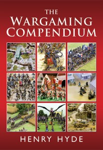 The Wargaming Compendium by Henry Hyde