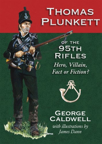 Thomas Plunkett of the 95th Rifles by George Caldwell front cover