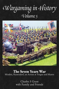 Wargaming in History Volume 5 by Charles S Grant cover