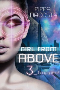 Girl From Above 3 Trapped by Pippa DaCosta