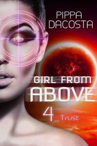 Girl From Above 4 Trust by Pippa DaCosta