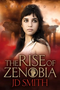 The Rise of Zenobia by JD Smith