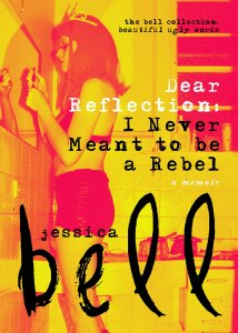 Dear Reflection by Jessica Bell
