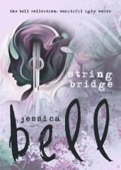 String Bridge by Jessica Bell