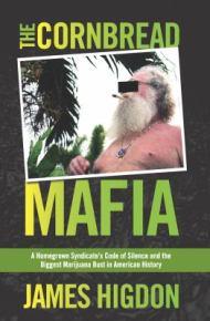 The Cornbread Mafia - James Higdon