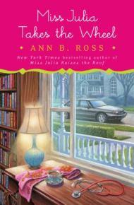Miss Julia Takes the Wheel - Ann B. Ross