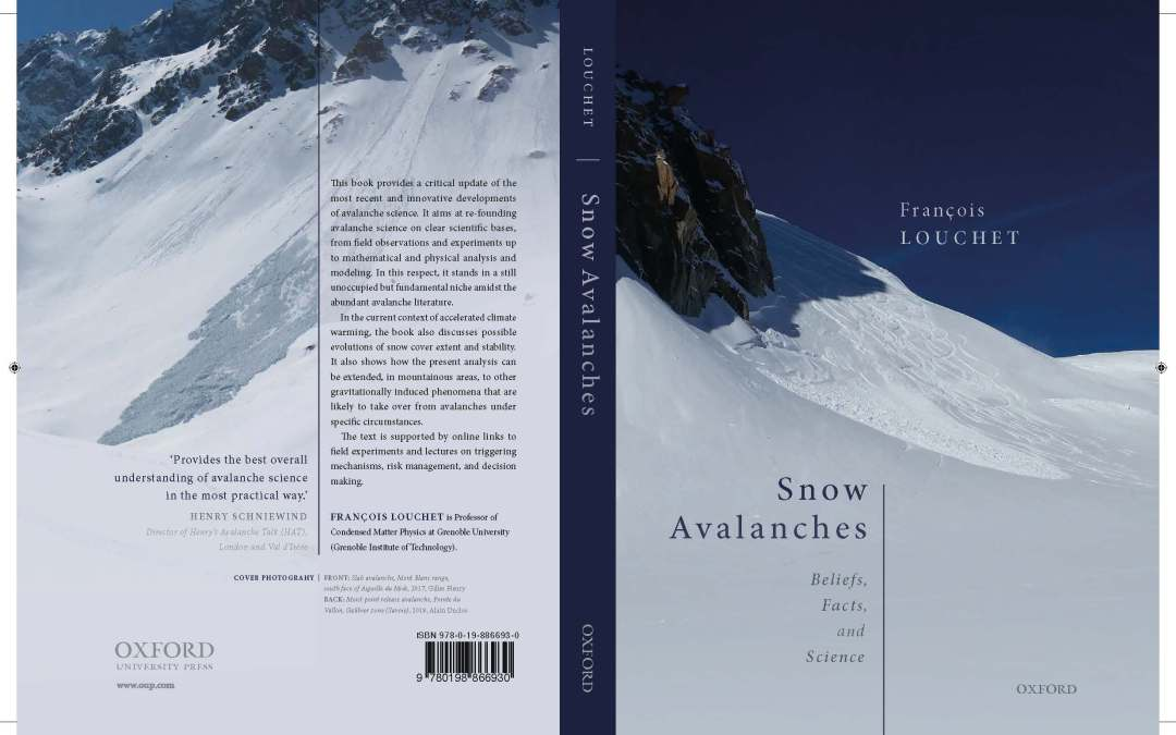SNOW AVALANCHES Beliefs, Facts & Science. A new practical scientific book by Francois Louchet