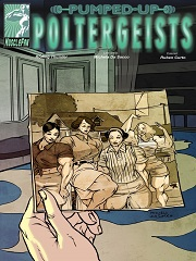 Pumped Up Poltergeists Issue 3- [By MuscleFan]
