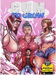 Cum to Grow Issue 1- [By Bot Comics]