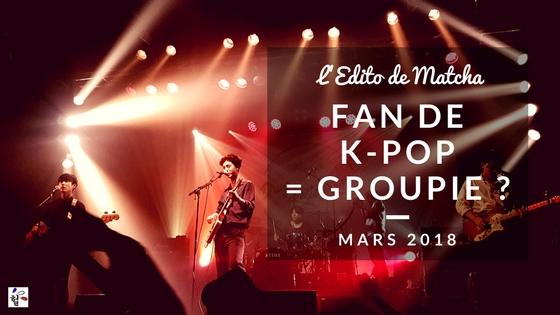 Kpop groupie ? Edito Matcha