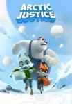 sinopsis Arctic Justice: Thunder Squad