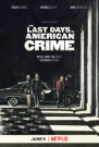 sinopsis the last days of american crime