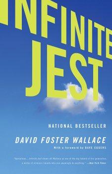 Infinite Jest, by David Foster Wallace