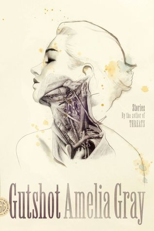 Gutshot, by Amelia Gray