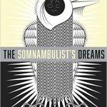 The Somnambulist's Dreams