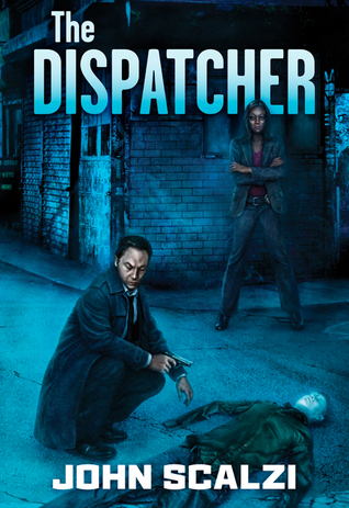 The Dispatcher, by John Scalzi