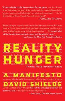 Reality Hunger, by David Shields
