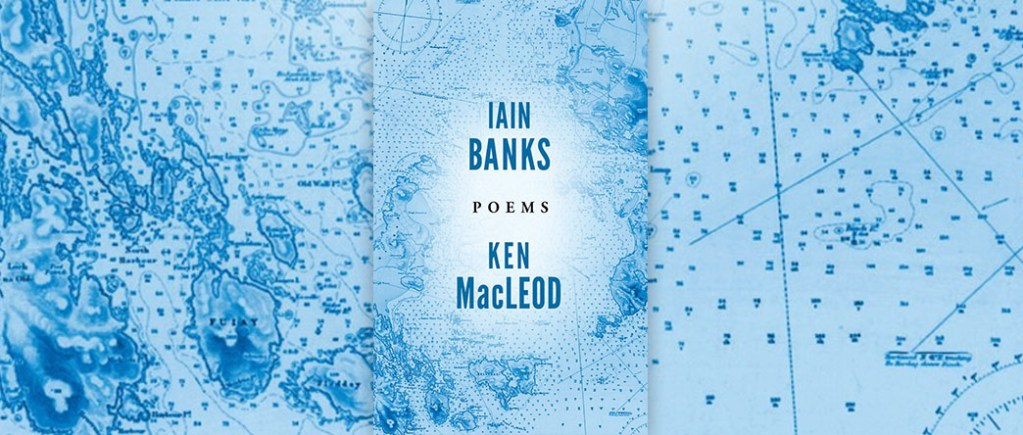 Iain Banks Poems