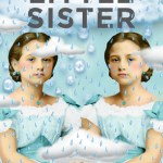 Little Sister, by Barbara Gowdy