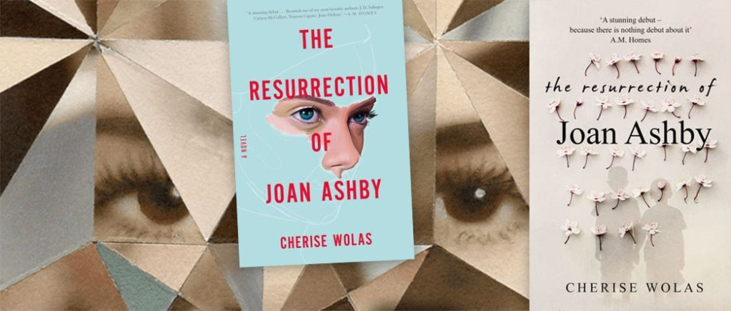 The Resurrection of Joan Ashby Cherise Wolas