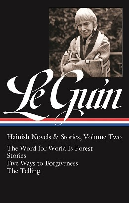 The Word for World is Forest, by Ursula K. Le Guin