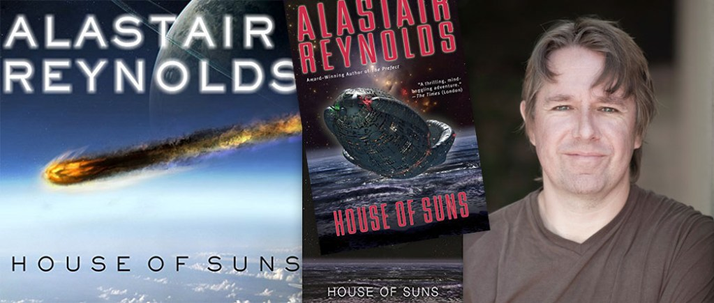 House of Suns Alastair Reynolds