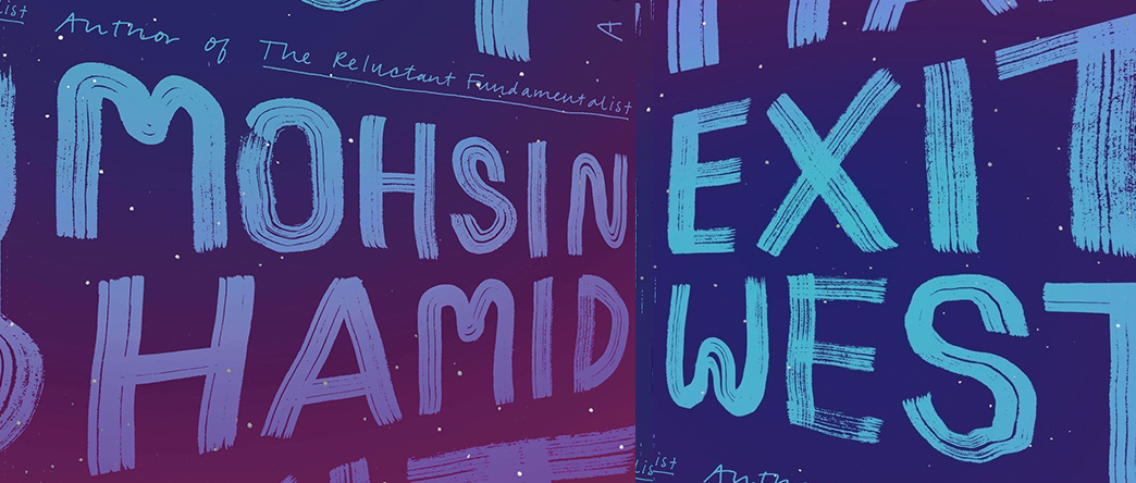 Exit West, by Mohsin Hamid: The World Made Flat