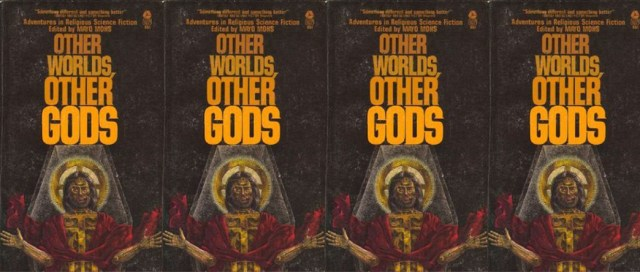 Other Worlds, Other Gods, edited by Mayo Mohs