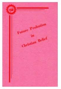 booklet- Future Probation in Christian  Belief