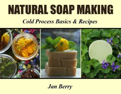 Natural Soap Making Book