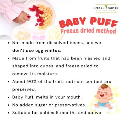 Freeze Dried Baby Puff is not made from dissolved beans, and we don't use egg whites. Suitable for babies 6 months and above.