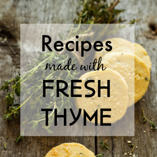 Recipes Using Fresh Thyme
