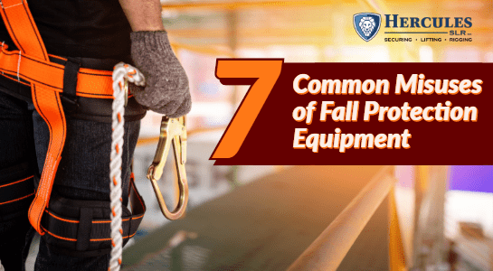 common misuses of fall protection equipment