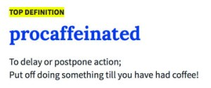 Procaffeinated