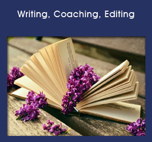 Writing, Coaching, Editing