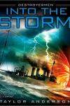 Destroyer Men #1: Into The Storm by Taylor Anderson