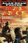 Mad Amos by Alan Dean Foster (Diane)
