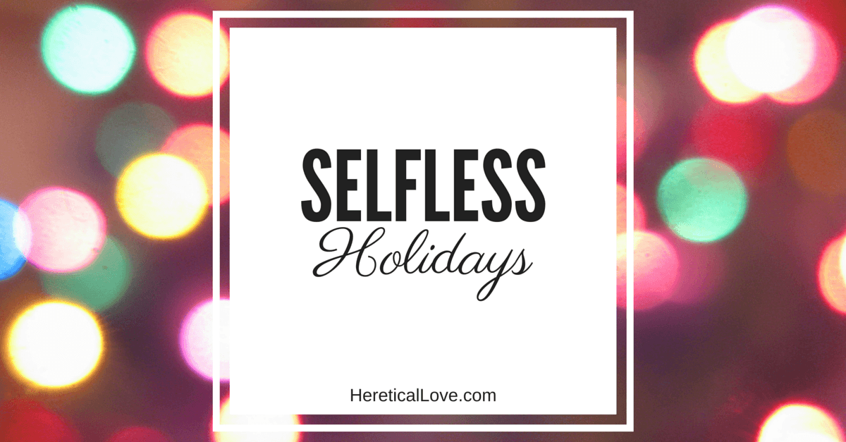Selfless Holidays