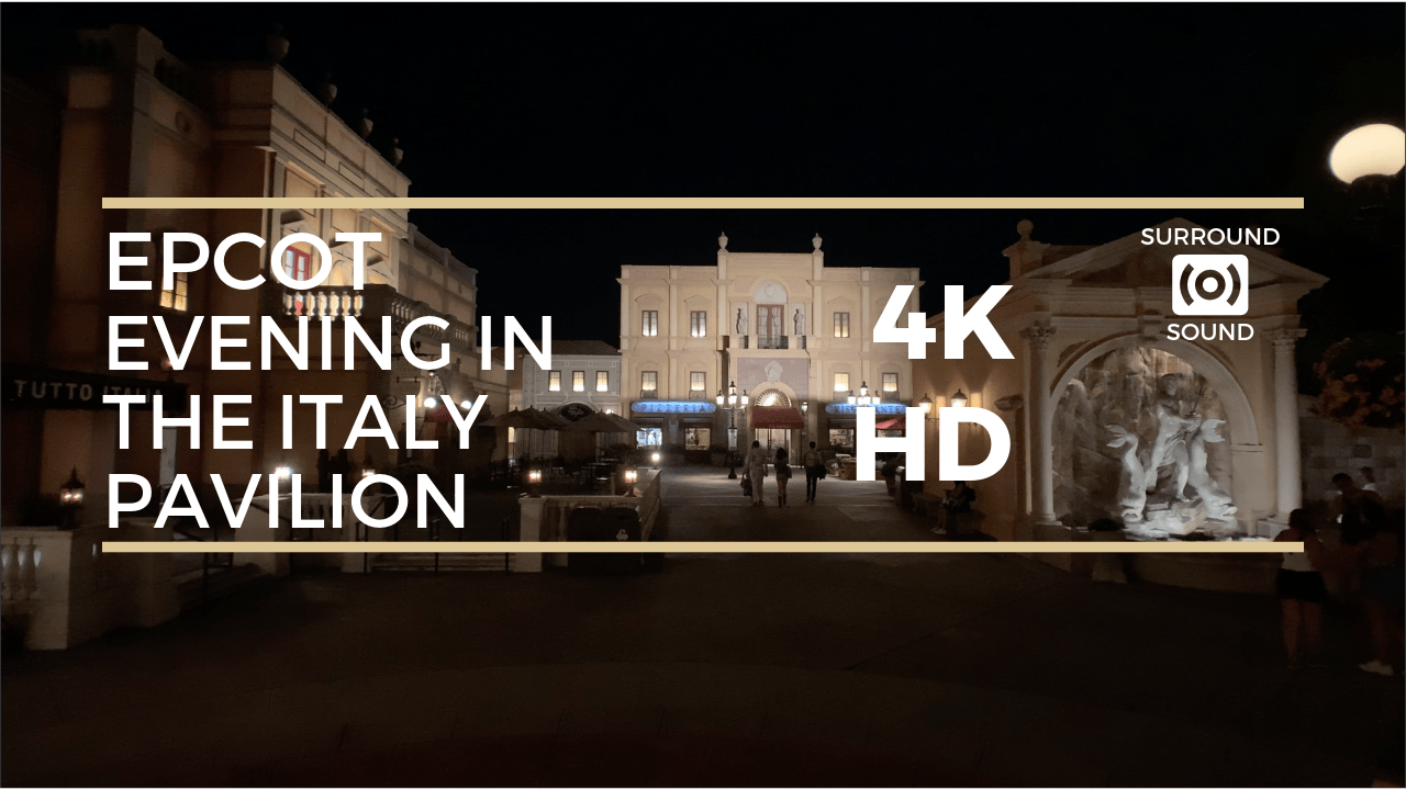 Epcot Evening in the Italy Pavilion (4K HD)