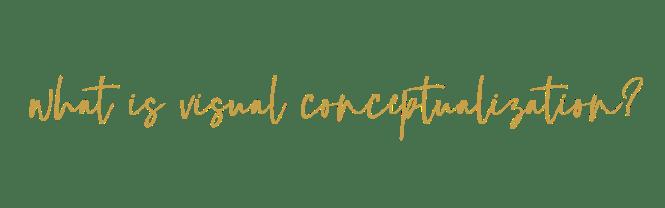 Visual Conceptualization
