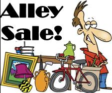 ALLEY SALE!  (You Know, Like a Yard Sale, But in an Alley….)  Sunday & Monday, September 4 & 5 (Labor Day Weekend)
